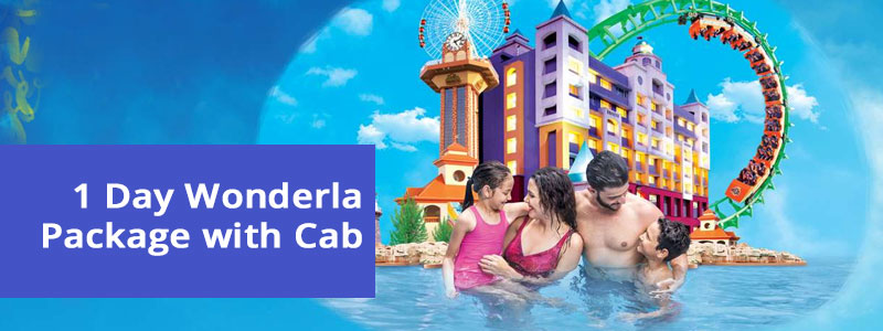 1 Day Wonderla Bangalore Package by Cab / Car
